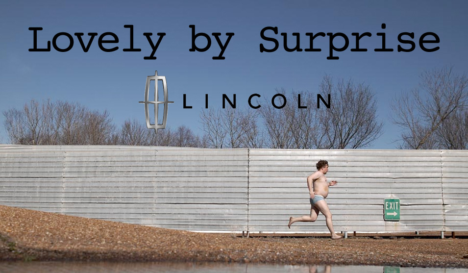 Lincoln Mercury: Lovely by Surprise